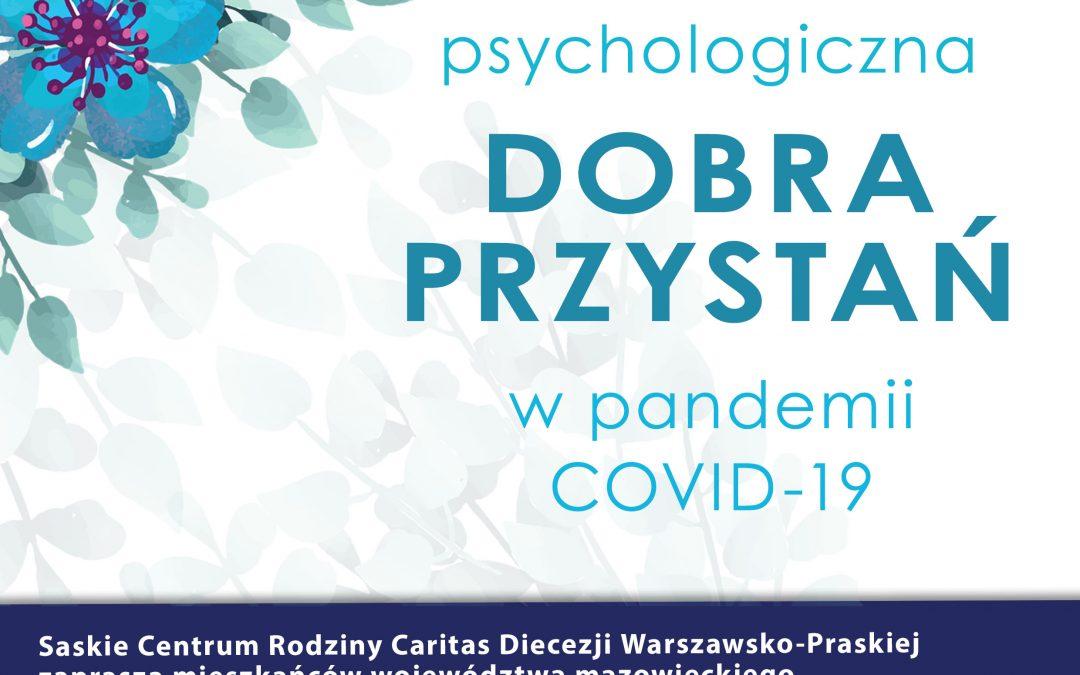 "Projekt: ""Pomoc psychologiczna – Dobra Przystań w pandemii COVID-19"""